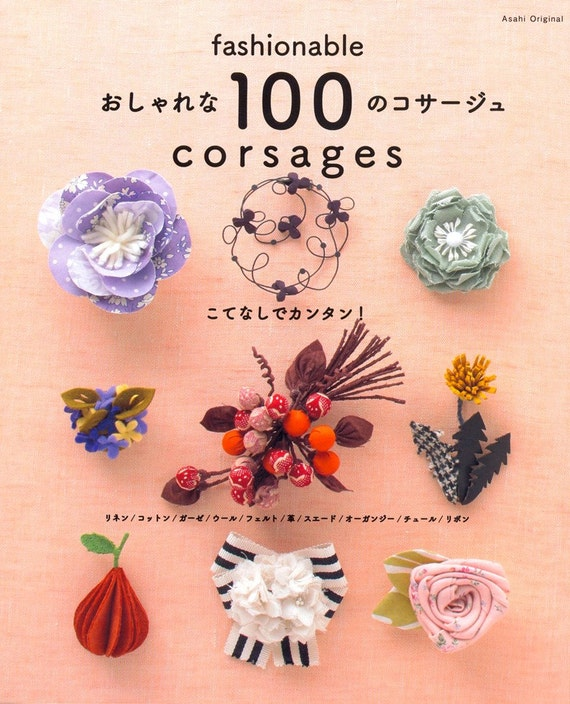Out-of-print Fashionable Corsage 100 - Japanese craft book
