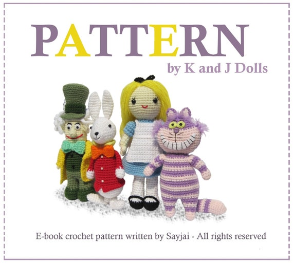 ENGLISH Instructions - Instant Download PDF Crochet Patterns Alice in Wonderland, Mad Hatter, White Rabbit and Cheshire Cat