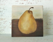 Rustic Pear Original Still Life Painting on Wood Block