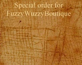 Reserve for FuzzyWuzzyBoutique