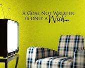 Vinyl Lettering -  A goal not written is only a wish - 1613