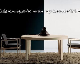 Kitchen Border Vinyl Decal - Whisk Saute Grind Simmer  -1413