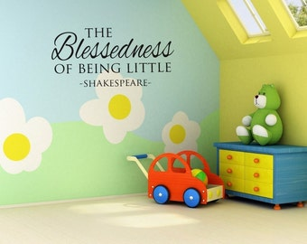 Vinyl Lettering Children's Wall Decal - The blessedness of being little - 1328