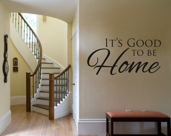 Vinyl Lettering - It's good to be home - 1512