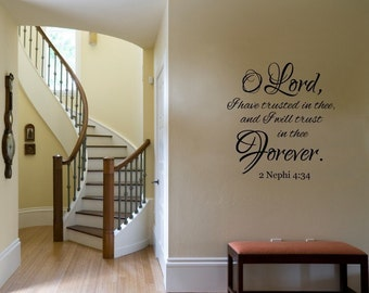 Vinyl Lettering Wall Decal  - O Lord, I have trusted in thee and I will trust in thee forever. - 1716