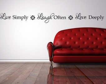 Live simply, laugh often, love deeply - Vinyl Lettering Sticker Wall Art Cling, Motivational gift  1606