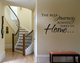Vinyl Lettering - The best journey always takes us home - 1514