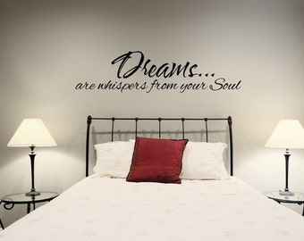 Vinyl Lettering Decal - Dreams...are whispers from your soul- 1608