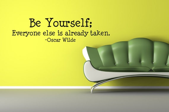 Vinyl Lettering Decal -   Be yourself, everyone else is already taken-vinyl lettering-1625