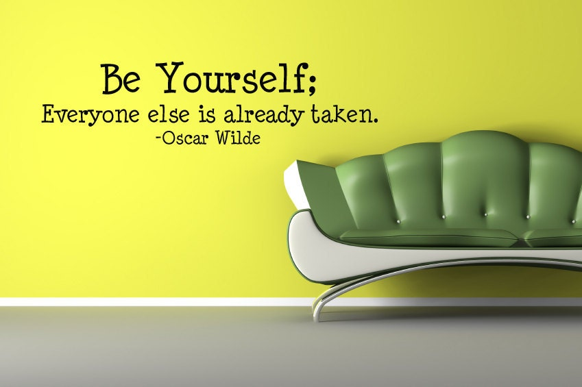 Vinyl Lettering Decal Be Yourself Everyone Else Is