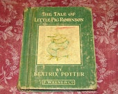 vintage Beatrix Potter book, The Tale of LIttle Pig Robinson