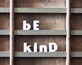 be kind / vintage push pins / ceramic letter
