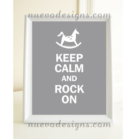 Keep Calm and Rock On Nursery Print - 8x10 print