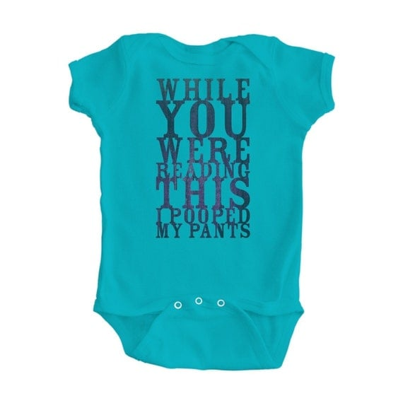 "Funny Turquoise Baby Bodysuit with Cute ""I Pooped My Pants"" Design - Great Gift Idea"