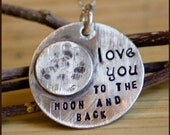 Custom Hand Stamped Sterling I Love You to the Moon and Back Necklace personalized by TagYoureItJewelry on Etsy