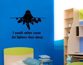 Jet fighter decal-Vinyl wall decal-Jet fighter sticker-Quote-32 X 27 inches