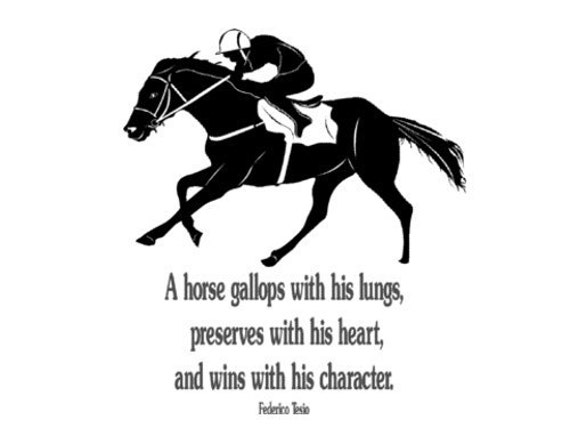 Horse Decal-Horse Race Quote-Horse Sticker-large 40 X 45