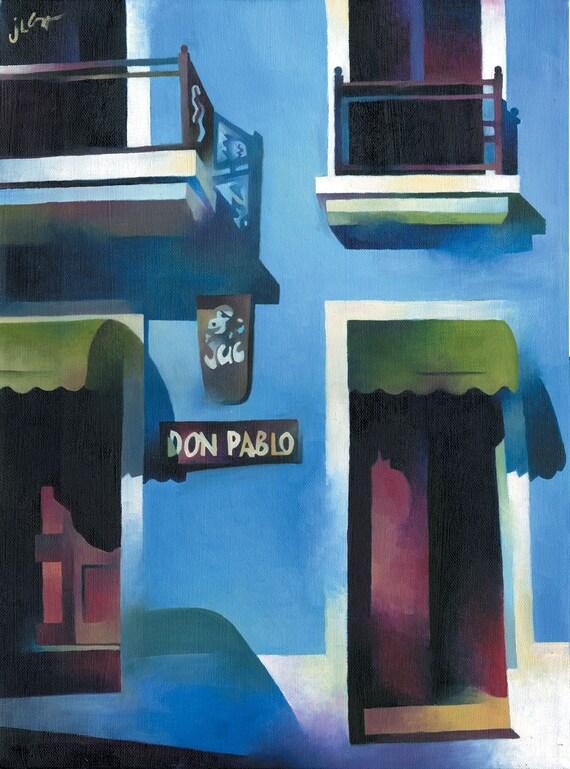 Don Pablo, Old San Juan, Puerto Rico (original painting)
