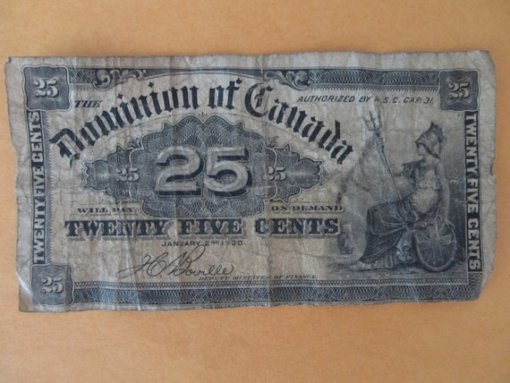 Reserved for SewnNatural 1900 Dominion of Canada 25 Cent Note and US 10 cent Fractional Note