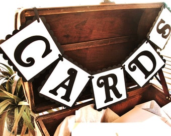 CARDS Wedding Banner - Black and White Sign - Baby Shower, Wedding Reception, Birthday party, Bridal Shower, Graduation Party