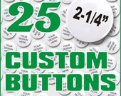 Personalized Birthday Buttons, Birthday Badges, Birthday Pins Customized For Your Loved Ones Birthday Party. Quanity of 25