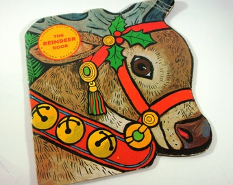 The Reindeer Book, Children's, Christmas, Vintage Holiday Golden Shape Book, 1965  (681-11)