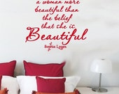 Wall Decal SOPHIA LOREN Nothing makes a woman more beautiful than the belief that she is beautiful