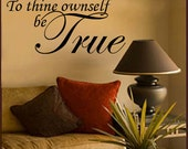 Wall Decal To Thine Ownself Be True