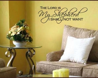 Wall Decal The Lord is my Shepard I Shall Not Want Scripture Vinyl Decal Art