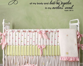 Scripture Wall Decal You made all the delicate inner parts .. knit me together in my mothers womb   PSALM LARGE