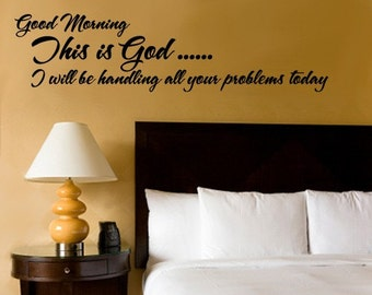God Morning this is God   WALL DECAL