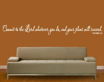 Wall Decal Commit to the Lord whatever you do and your plans will succeed       6 feet long  EXTRA LARGE
