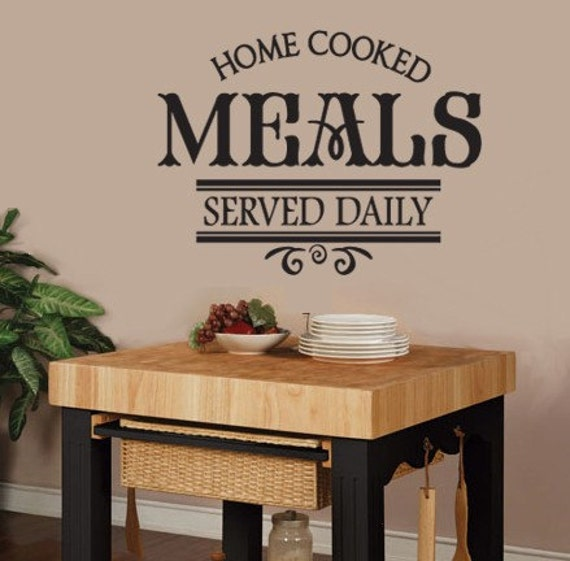 Home Cooked Meals Served Daily VINYL WALL DECAL