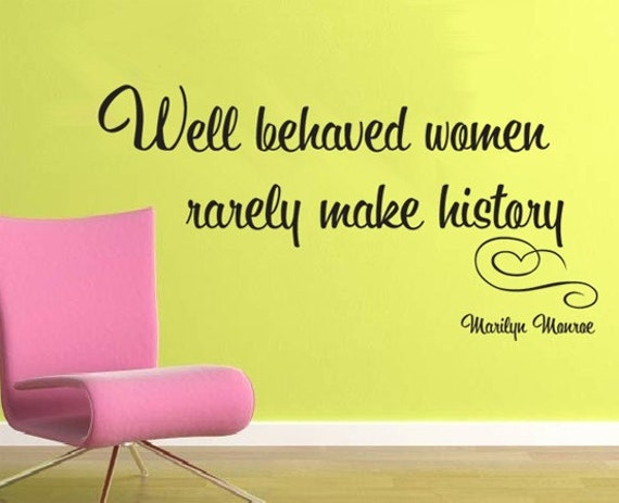 Wall Decal MARILYN MONROE Well behaved women rarely make history