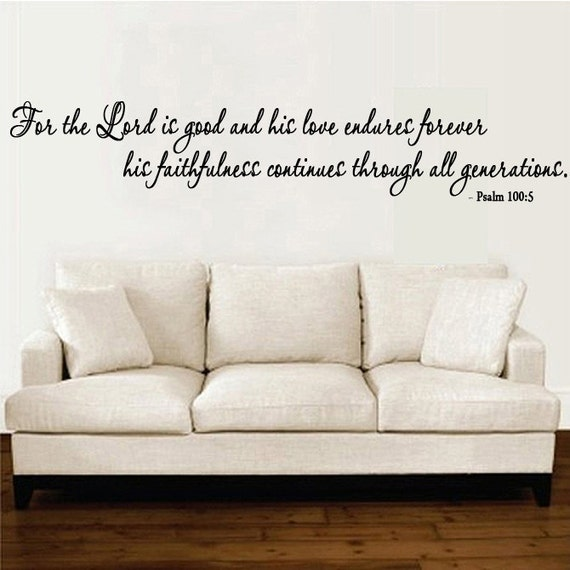 The Lord S Love Wall Decal: Scripture Wall Decal For The Lord Is Good By Decorexpressions