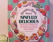 1970s Grandma Roses Cookbook of Sinfully Delicious Snacks