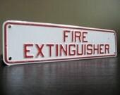 Vintage Metal Sign.  Fire Extinguisher.