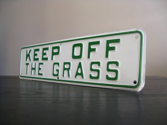 Vintage Metal Sign.  Keep Off the Grass.