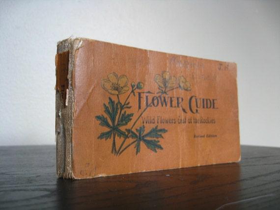 1923 Flower Guide.  Wildflowers East of the Rockies.