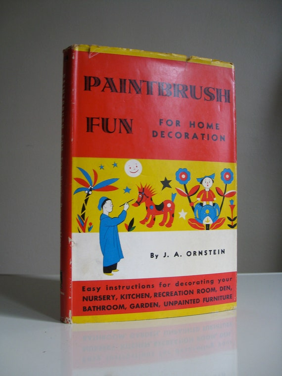 1944 Paintbrush Fun for Home Decoration.  Home Decor or DIY Book.