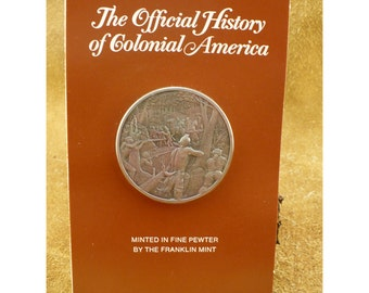 The Defeat of General Braddock Pewter Medal - Official History of Colonial America by The Franklin Mint – Vintage Collectible Series