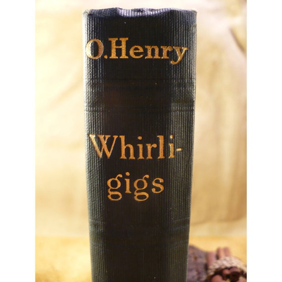 Whirligigs Antique Book 1913 Edition by O. Henry
