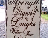 Verse, Proverbs 31,  she is clothed with strength and dignity, vintage distressed sign
