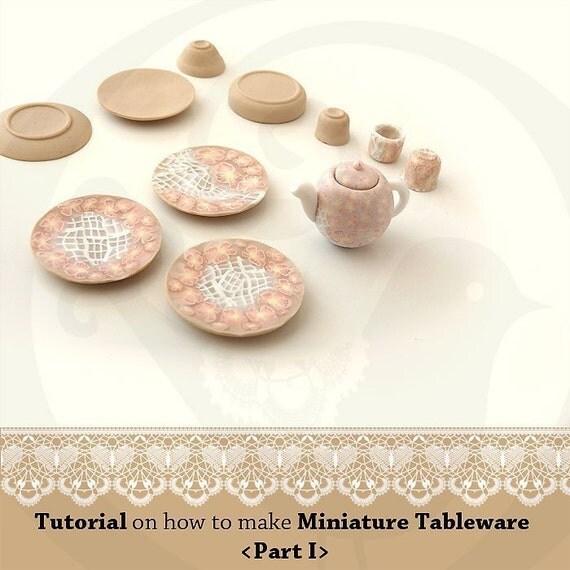 Tutorial on how to make Miniature Tableware-Part I