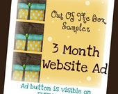 3 Month Promotional Advertising Ad spot at Out Of The Box Sampler