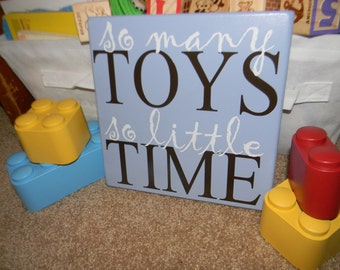 So Many Toys, So Little Time - wood vinyl sign