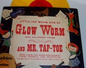 Vintage Little Joe Worm son of Glow Worm and Mr. Tap-Toe 78rmp Children s record album 1952