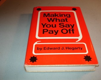 Making What You Say Payoff Book 1960s Book - Edward J. Hagerty  Vintage Self Help, Speech, Vocabulary