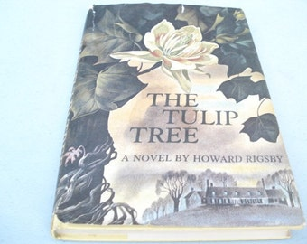The Tulip Tree Book 1960s Book By Howard Rigsby-Vintage Book, Romance Novel