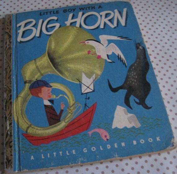 Vintage A Little Golden Book..Little Boy With a Big Horn..First Edition